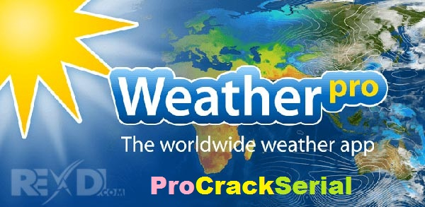 Weather Pro Crack 5.6.1 Full Version Free Download 2021