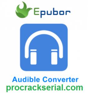 Epubor Audible Converter Crack 1.0.10.291 & Product Key [Latest] 2021